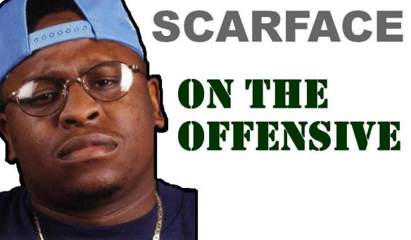 Scarface On the Offensive